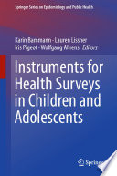 Instruments For Health Surveys In Children And Adolescents