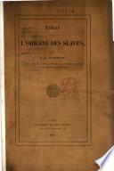 Essai sur l'origine des Slaves