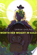 Worth Her Weight in Gold Book PDF