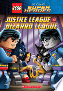 Justice League Vs Bizarro League Lego Dc Super Heroes Chapter Book
