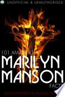 101 Amazing Marilyn Manson Facts