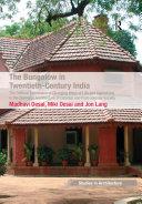 The Bungalow in Twentieth-Century India