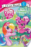 My Little Pony  The Greenest Day