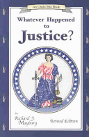 Whatever Happened to Justice