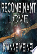 Recombinant Love Book Cover