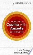 An Introduction To Coping With Anxiety 2nd Edition