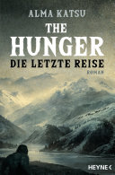 The Hunger - Die letzte Reise
