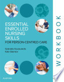 Essential Enrolled Nursing Skills for Person Centred Care