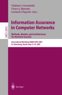 Information Assurance in Computer Networks. Methods, Models and Architectures for Network Security