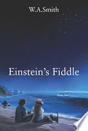 Einstein s Fiddle