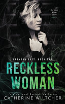 Reckless Woman