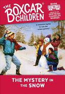 The Mystery in the Snow  The Boxcar Children Mysteries  32
