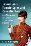 Television's Female Spies and Crimefighters