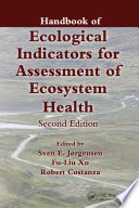 Handbook of Ecological Indicators for Assessment of Ecosystem Health  Second Edition