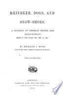 Reindeer, Dogs, and Snow-shoes