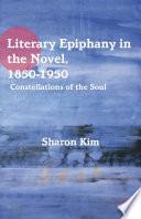 Literary Epiphany in the Novel  1850   1950