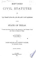 Revised Civil Statutes And Laws Passed By The 16th 17th 18th 19th 20th Legislatures Of The State Of Texas