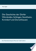 Die Geschichte der Dörfer Wörishofen, Schlingen, Stockheim, Kirchdorf und Dorschhausen