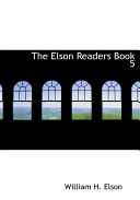 The Elson Readers Book 5