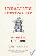 The Idealist s Survival Kit