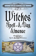 Llewellyn s 2017 Witches  Spell A Day Almanac