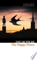 The Happy Prince and Other Stories  Collins Classics