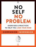 No Self No Problem Companion Workbook