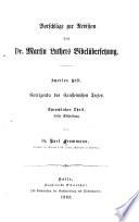 Vorschläge zur Revision von Dr. Martin Luthers Bibelübersetzung