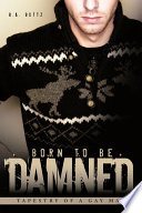 Born to Be Damned