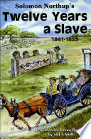 Solomon Northup s Twelve Years a Slave