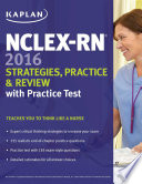 NCLEX RN 2016 Strategies  Practice and Review with Practice Test