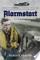 Alarmstart  The German Fighter Pilot s Experience in the Second World War