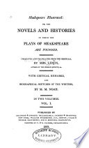 Shakespeare Illustrated  Or The Novels and Histories on which the Plays of Shakespeare are Founded