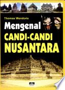 Mengenal Candi-candi Nusantara