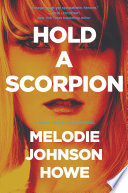 Hold a Scorpion  A Diana Poole Thriller