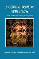 Understanding Hashimoto s Encephalopathy
