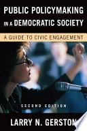 Public Policymaking In A Democratic Society