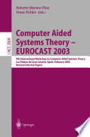 Computer Aided Systems Theory Eurocast 2003 book