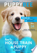 How To House Train A Puppy The Ultimate Guide