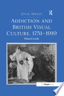 Addiction And British Visual Culture 1751 919