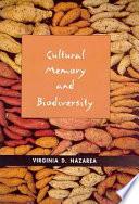 Cultural Memory and Biodiversity
