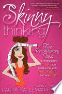 Skinny Thinking