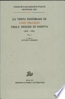 La visita pastorale di Luigi Pellizzo nella diocesi di Padova  1912 1921