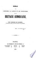 Essai sur l histoire  la langue et les institutions de la Bretagne armoricaine