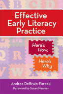 Effective Early Literacy Practice