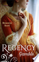 Regency Gamble  A Lady Risks All   A Lady Dares  Mills   Boon M B