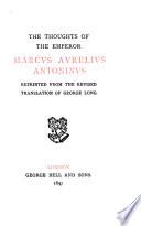 The Thoughts of the Emperor M  Aurelius Antoninus