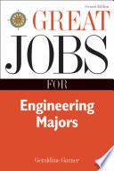 Great Jobs for Engineering Majors  Second Edition