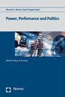 Power  Performance and Politics