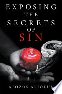 Exposing the Secrets of Sin Book PDF